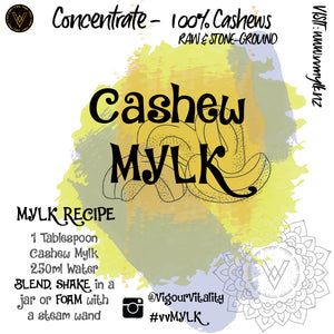 Cashew Mylk 250ml *milk alternative makes 3L+*
