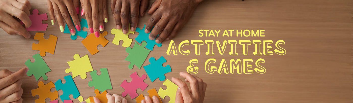 Stay at Home Activities & Games