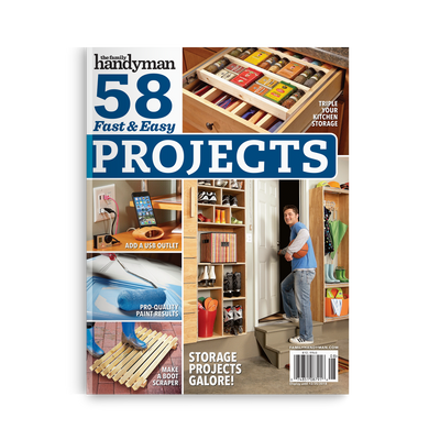 58 Fast & Easy Projects