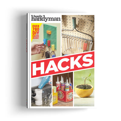 Family Handyman Hacks