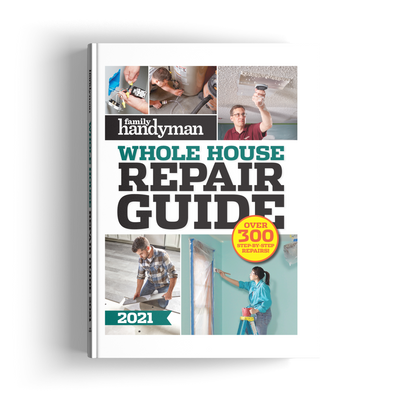 Whole House Repair Guide 2021