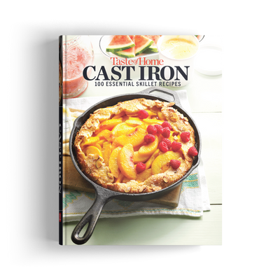 Cast Iron: 100 Essential Skillet Recipes