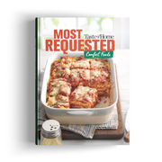 Most Requested Comfort Foods