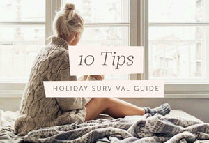 10 TIPS FOR SURVIVING THE HOLIDAY SEASON IN BALANCED STYLE
