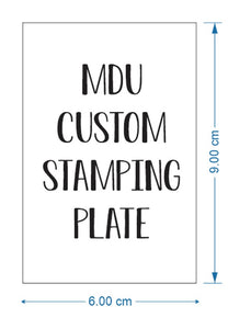 Additional copies of CUSTOM stamping plate