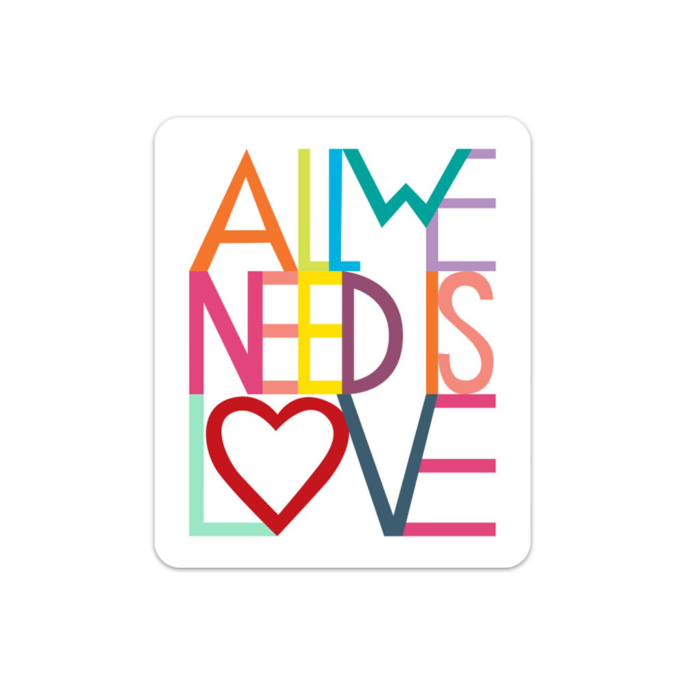 All We Need Is Love Sticker