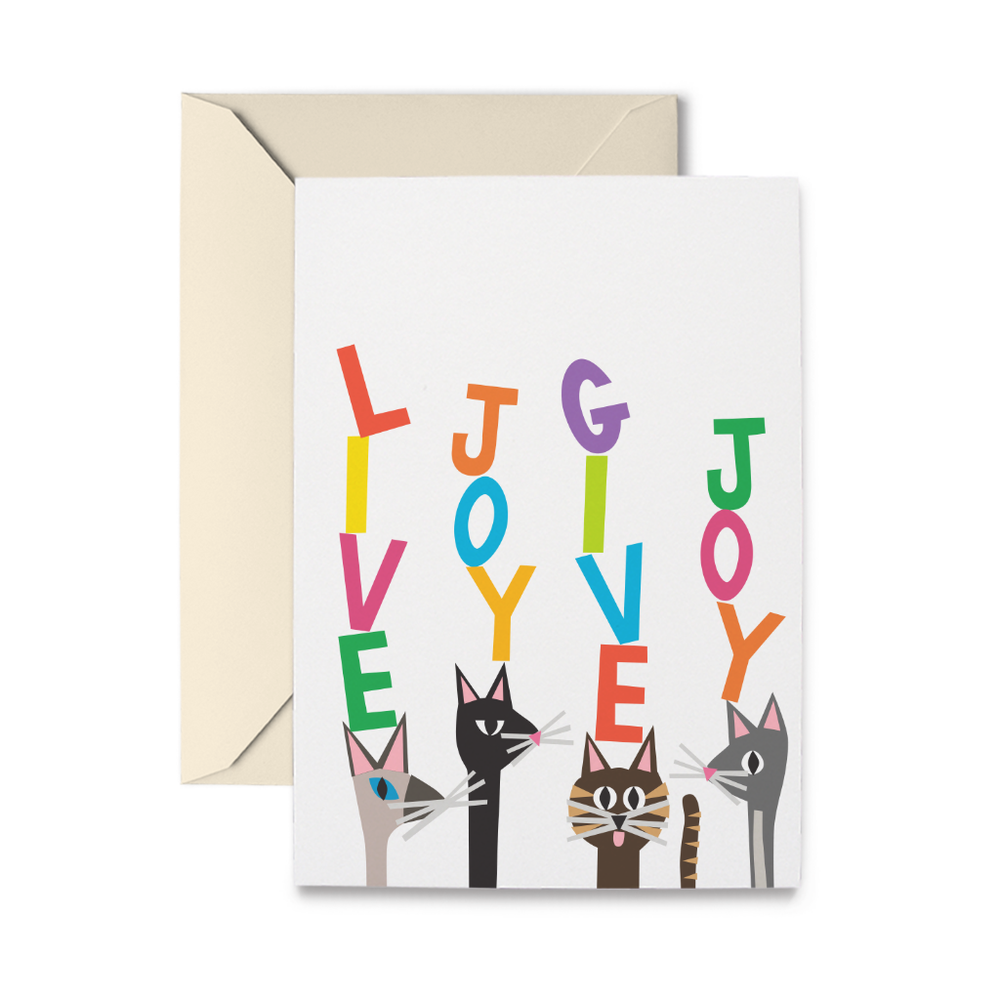 Kitty Live Joy Give Joy Greeting Card