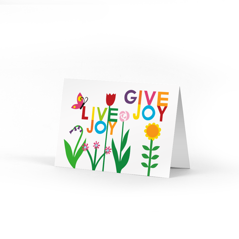 Live Joy Give Joy Garden Note Cards