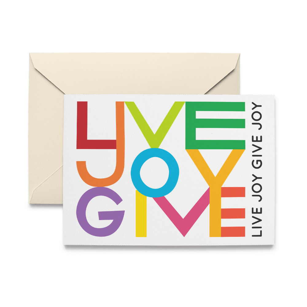 Live Joy Give Joy Note Cards