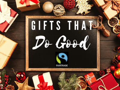 8 FAIR TRADE CHRISTMAS GIFTS TO KEEP YOU OUT OF TROUBLE