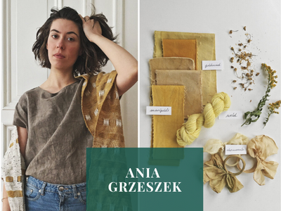 LEARN PLANT-BASED HOME DYEING FROM EXPERT, ANIA GRZESZEK