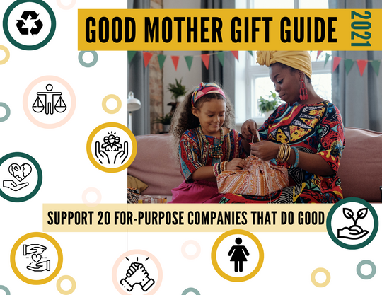 Good Mother Gift Guide