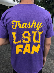 Trashy LSU Fan