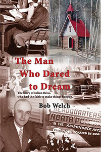 The Man Who Dared to Dream book