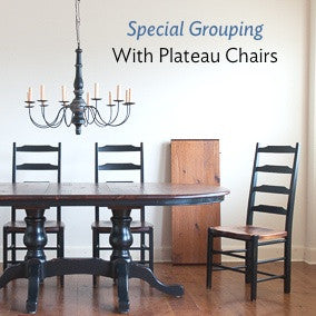 Available in this special grouping with our plateau ladderback chairs