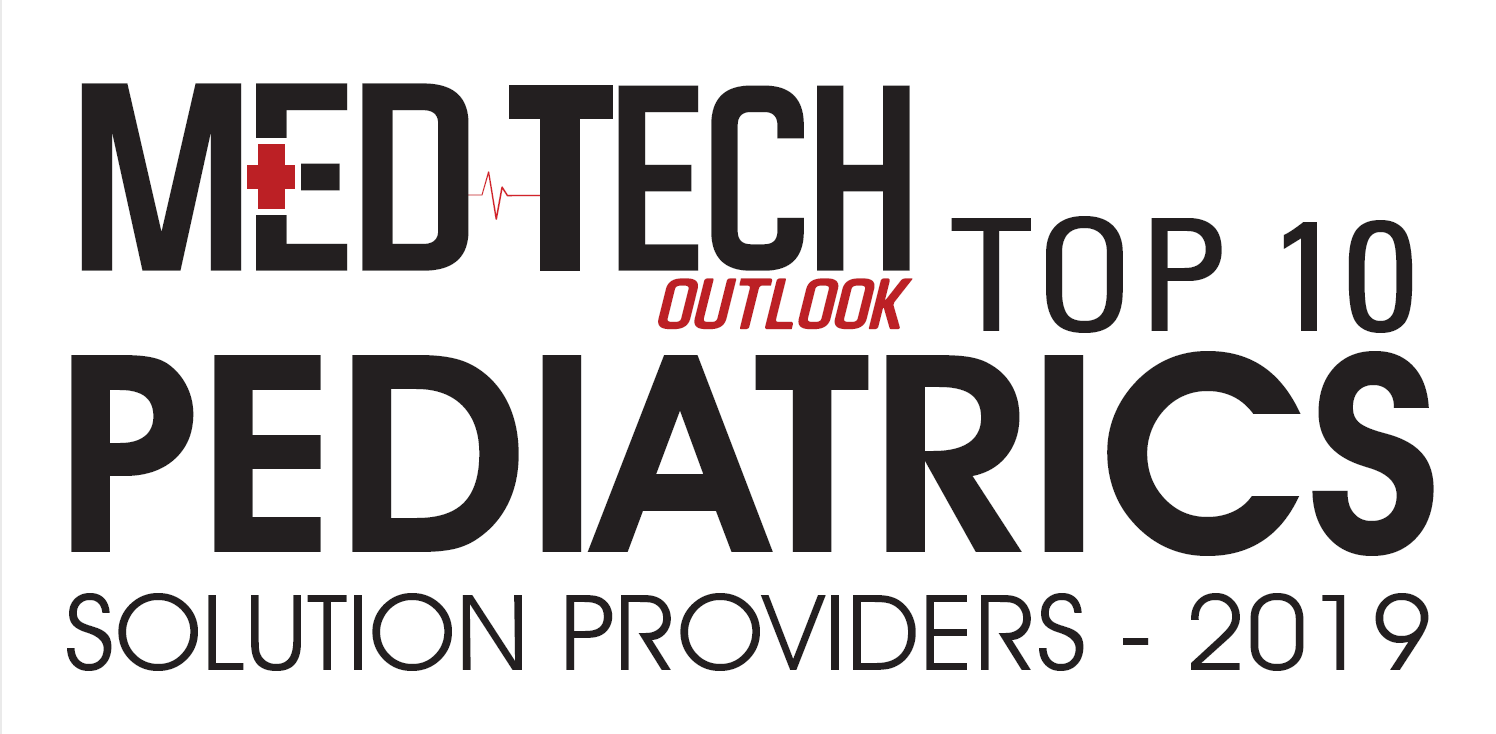 MedTech Outlook Pediatrics Top 10 Solutions Providers