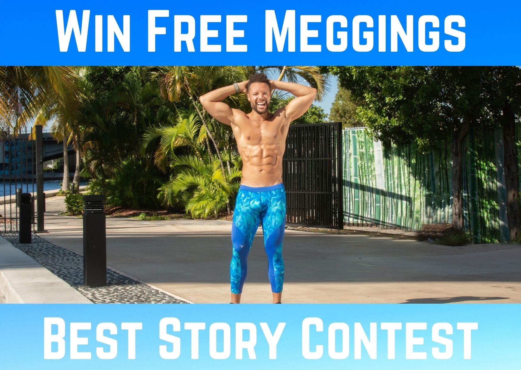 Banner - Win Free Meggings: Best Story Contest