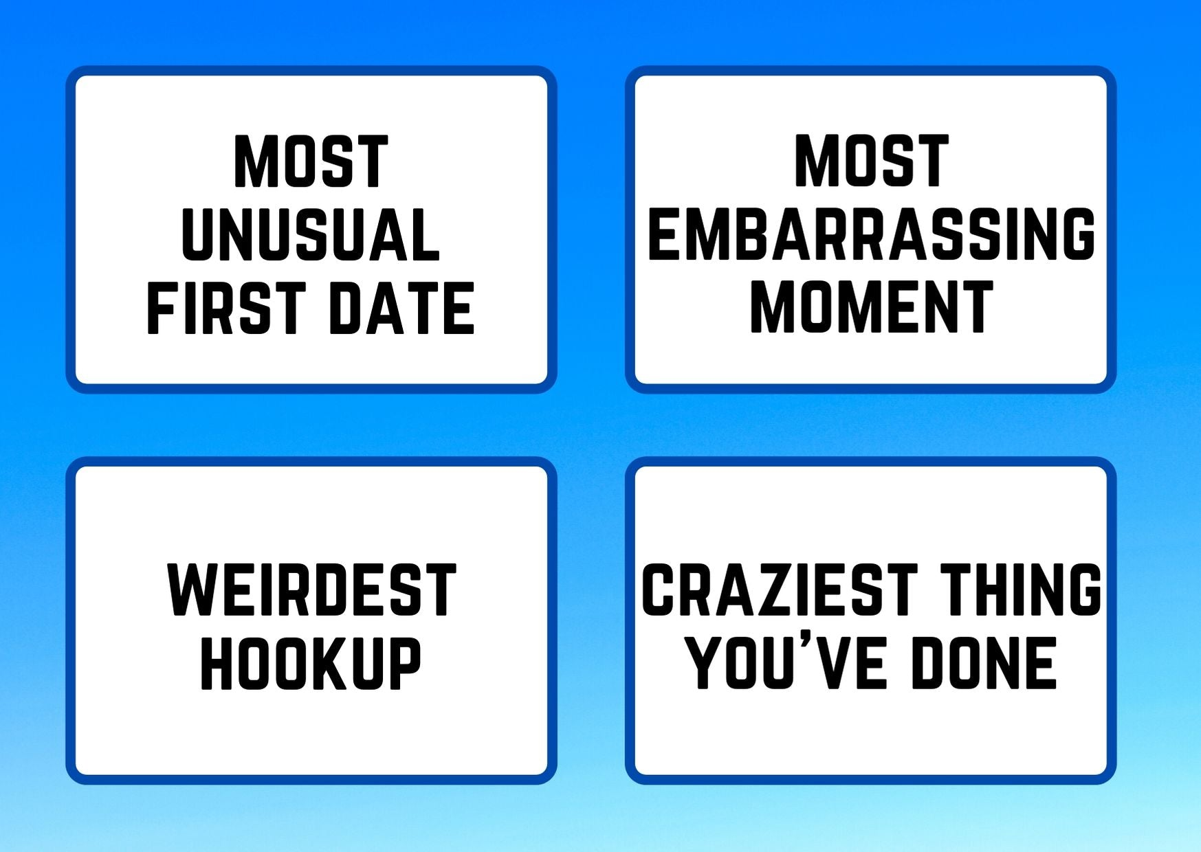 Best Story Contest submission categories: Unusual First Date, Embarassing Moment, Weirdest Hookup, Craziest Thing You've Done