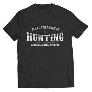 All I Care About Is Hunting
