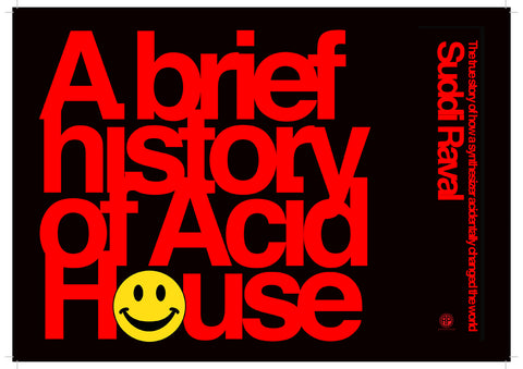 A brief history of acid house book suddi raval