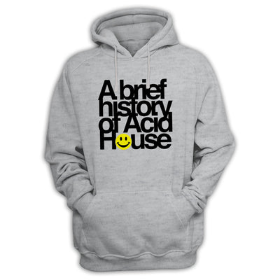 A Brief History of Acid House Hoodie