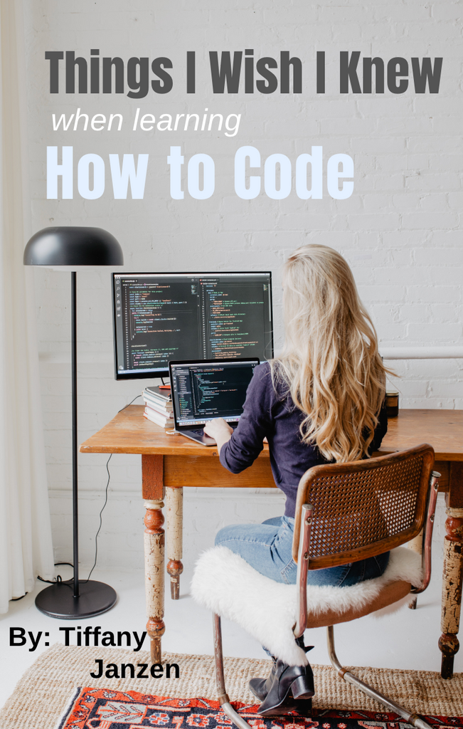 Things I Wish I Knew When Learning How to Code E-Book