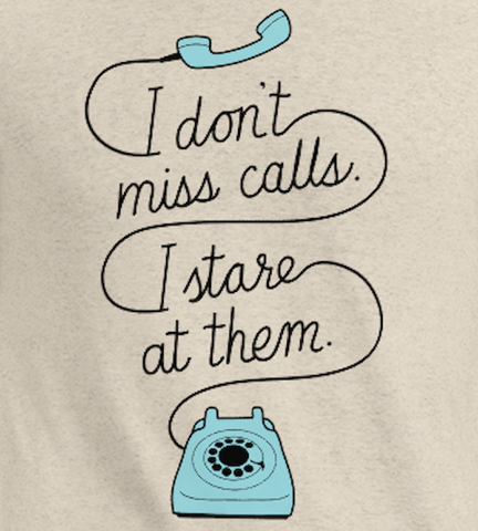 I Don't Miss Calls, I Stare at Them Vintage Tee