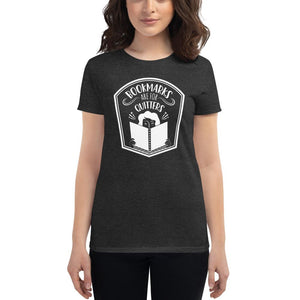 Bookmarks Are for Quitters Women's Fitted Tee