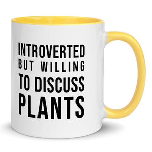 Introverted But Willing to Discuss Plants mug