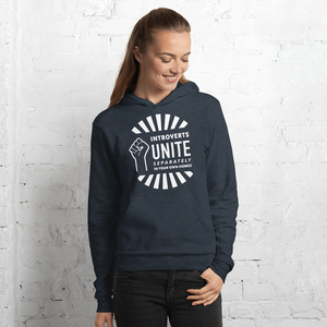 Introverts Unite Separately in Your Own Homes Fleece Hoodie
