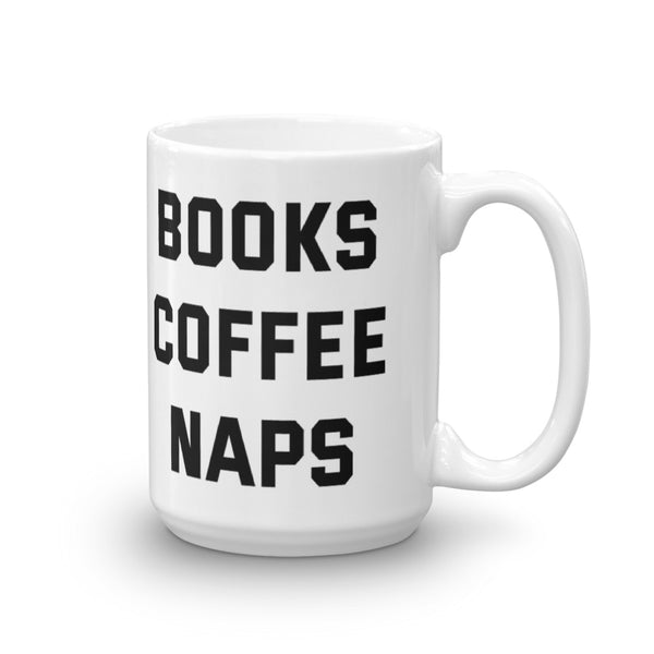 Books Coffee Naps Mug