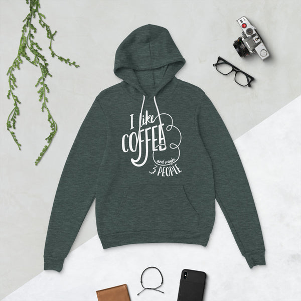 I Like Coffee and Maybe 3 People Hoodie