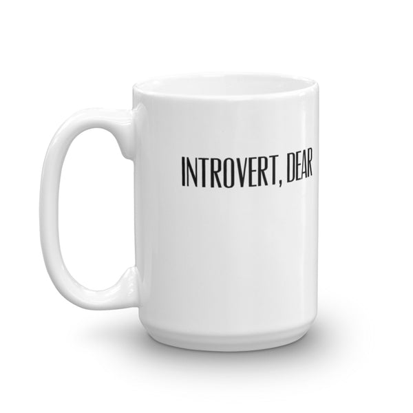 So Good to Be an Introvert Mug