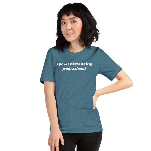 Social Distancing Professional Tee