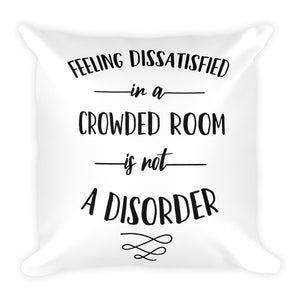 Not a Disorder Pillow