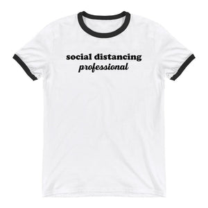 Social Distancing Professional Ringer Tee