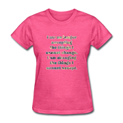 No Longer - Women's Basic Tee - heather pink