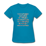 No Longer - Women's Basic Tee - turquoise