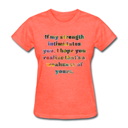 Weakness - Women's Basic Tee - heather coral