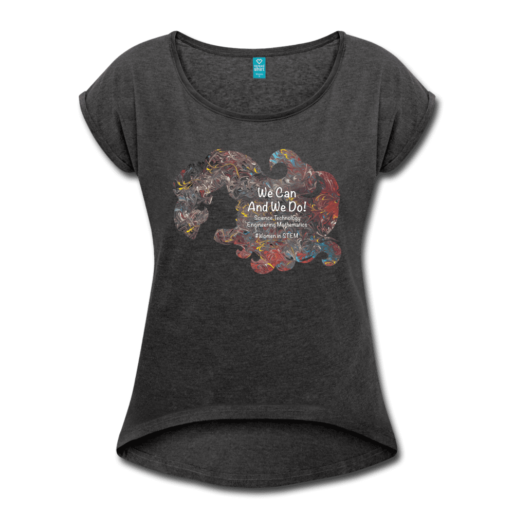 STEM - Women's Roll Cuff T-Shirt - Fiercely Fem