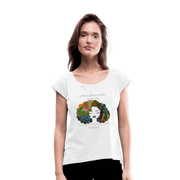 Dreamer to Visionary - Women's Roll Cuff T-Shirt - Fiercely Fem