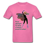 Powerful - Unisex Tee - hot pink