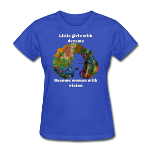 Dreamer to Visionary - Women's Favorite Tee - royal blue