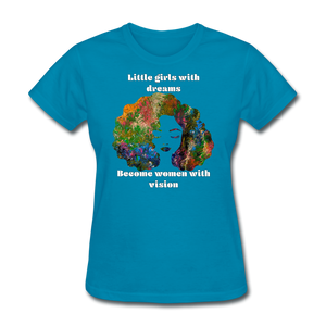 Dreamer to Visionary - Women's Favorite Tee - turquoise