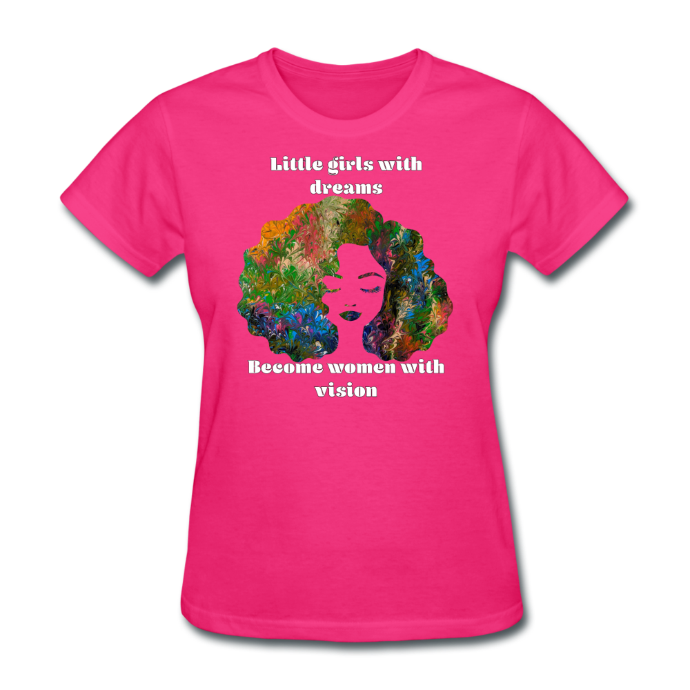 Dreamer to Visionary - Women's Favorite Tee - fuchsia