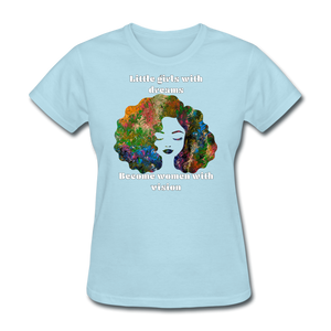 Dreamer to Visionary - Women's Favorite Tee - powder blue