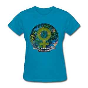 Mother Earth - Women's Favorite Tee - turquoise