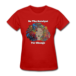 Catalyst - Women's Favorite Tee (Charity Collection) - red