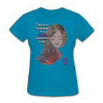 We Rise - Women's Favorite Tee - turquoise