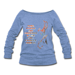 Built From Fire - Women's Wideneck Sweatshirt - heather Blue